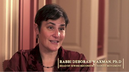 "Rabbi Deborah Waxman, Ph.D, interviewee on ""The Chosen People? A Film about Jewish Identity"""