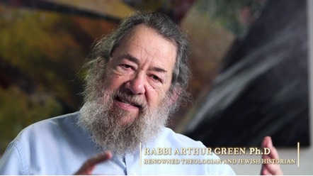 "Rabbi Arthur Green, Ph.D, interviewee on ""The Chosen People? A Film about Jewish Identity"""
